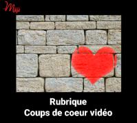 Coups de coeur video